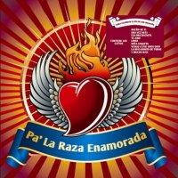 "¡Hoy a la venta ""Pa' La Raza Enamorada""!"