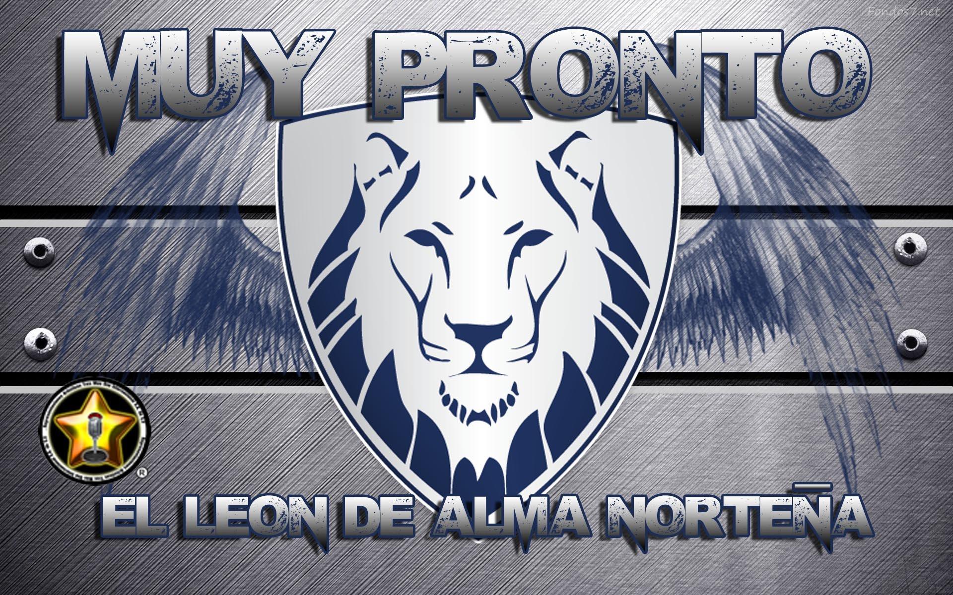 Próximamente el León de Alma Norteña