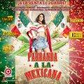 Sony Parranda A La Mexicana