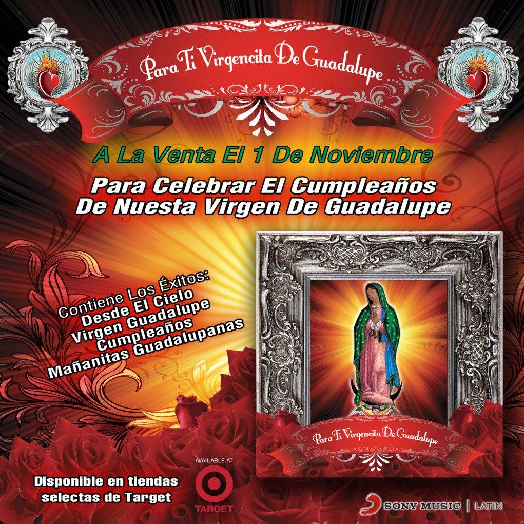 """""""Para Ti Virgencita De Guadalupe"""""""