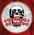 CORRIDOS DE MIEDO