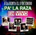 """""""Pa La Raza En Vivo"""""""
