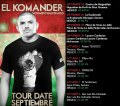 El Komander Fechas