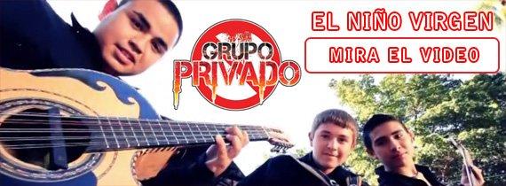 Grupo Privado - El Niño Virgen - HD Video Oficial